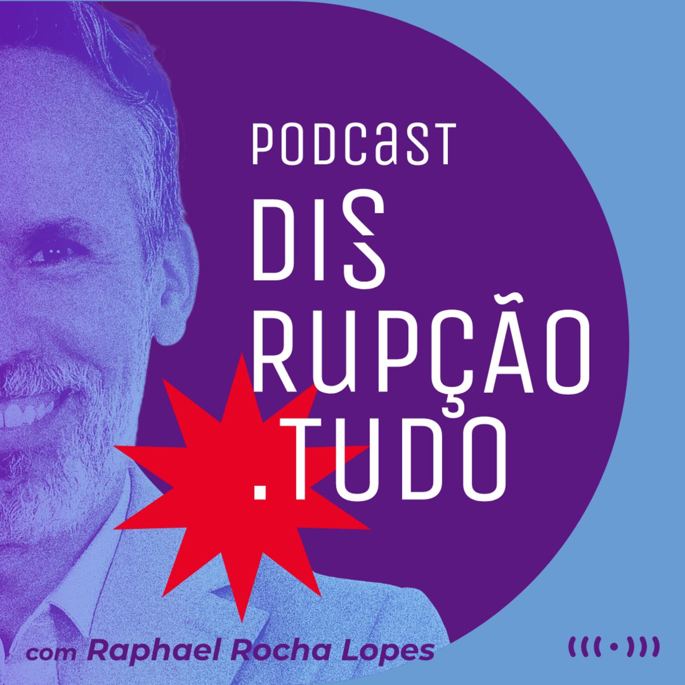 """Podcast Disrupção.TUDO: essa tal """"liberdade de expressão"""""""